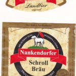 Brauerei Schroll/Nankendorf: Landbier Original (Nr. 158)